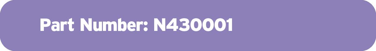 Part Number: N430001